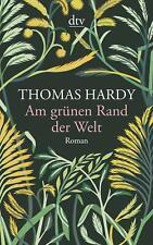 Am grünen Rand der Welt von Thomas Hardy (Taschenbuch)