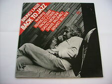 BRUNO LAUZI - BACK TO JAZZ- LP VINILE 1985 VERY RARE - PAOLO CONTE -FRANCO CERRI