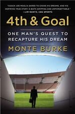 4th and Goal: One Man's Quest to Recapture His Dream-ExLibrary