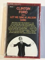 CLINTON FORD SINGS LET ME SING A JOLSON SONG CASSETTE TAPE ALBUM NEW SEALED 1979
