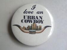 BADGE I LOVE AN URBAN COWBOY JOHN TRAVOLTA MOVIE SATURDAY NIGHT FEVER DISCO