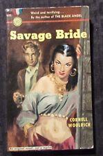 1950 SAVAGE BRIDE by Cornell Woolrich VG+ 4.5 1st Fawcett 136 Paperback