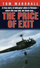 Price of Exit: A True Story of Helicopter Pilots in Vietnam-ExLibrary