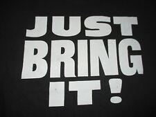 "The ROCK ""JUST BRING IT"" (XL) T-Shirt"