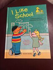I Like School- A Sesame Street Read-Aloud Hardcover Book
