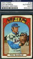 Tug Mcgraw Mets Signed Psa/dna Certified 1972 Topps Authentic Autograph