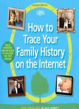 How to Trace Your Family History on the Internet: Find Your Ancestors the Easy,