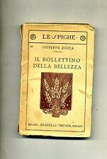 G.Zucca # IL BOLLETTINO DELLA BELLEZZA # Treves 1920