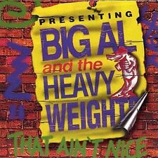 BIG AL & THE HEAVYWEIGHTS That Ain't Nice CD