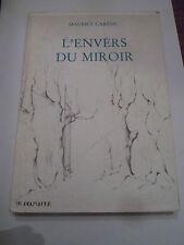 L'envers du miroir - MAURICE CAREME - 4eme édition 1993 - MECAPRINT