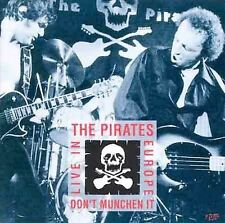 The Pirates * Don't Munchen It  Live in Europe 1978 (RPM Records) CD