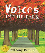 Voices In The Park by Browne, Anthony (Paperback book, 1999)