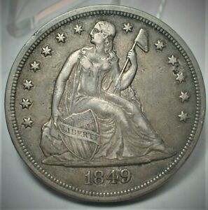 1849 Seated Liberty Silver Dollar XF Condition small pit @2 oclock as shown(421)