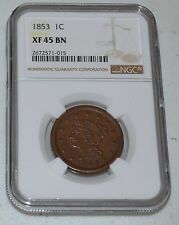 1853 1C BN Braided Hair Large Cent Graded by NGC as XF 45 BN