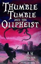 NEW Thumble Tumble and the Ollpheist (Thumblr Tumblr) (Volume 1) by A H Proctor