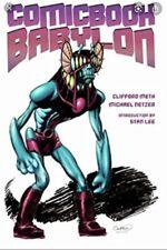 Comic Book Babylon - Clifford Meth / Stan Lee - Signed