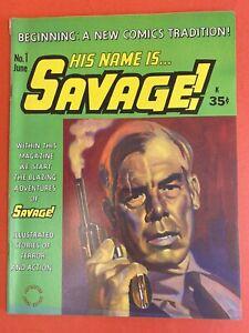 HIS NAME IS SAVAGE #1 JUNE 1968 NICE COPY F/F- 3/4 QUARTER SPINE SPLIT GIL KANE
