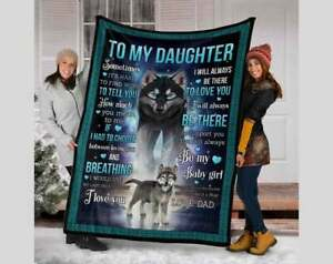 To my daughter wolf blanket, Personalized To My daughter Love From Dad Wolf, HOT