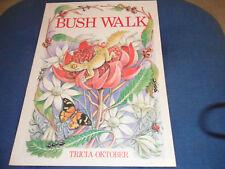Bush Walk by Tricia Oktober Hard to Find Copy