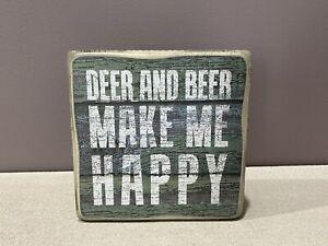 Deer And Beer Make Me Happy Wooden Sign