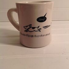 "Bad Dog Original Brand  ""Stay"" Coffee Cup Mug"