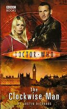 DOCTOR WHO : THE CLOCKWISE MAN by JUSTIN RICHARDS<>9th DOCTOR<>BBC BOOKS