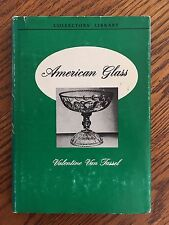COLLECTORS' LIBRARY - AMERICAN GLASS - by Valentine Van Tassel 1950 Hardcover