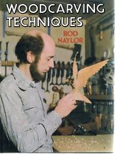 Woodcarving Techniques by Naylor Rod - Book - Hard Cover - Handyman / Renovation