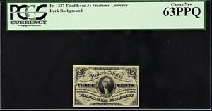 Fractional Currency 3rd Issue 3 Cents FR-1227 Dark Background CH UNC PCGS 63 PPQ