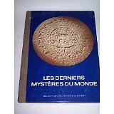 SELECTION DU READER DIGEST - Les Derniers Mystères Du Monde - 1976 - relié