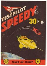 Testpilot Speedy Nr. 16 TOPZUSTAND (1) Jupiter Ju-Ju Heft Großband