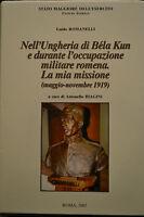 NELL'UNGHERIA DI BELA KUN E DURANTE L'OCCUPAZIONE MILITARE ROMENA, 2002.