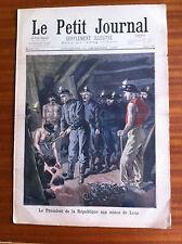 ?Le petit Journal 11/12/1898; Le président de la république aux mines de Lens
