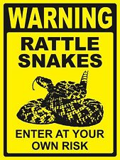 Warning.Rattle Snakes .Enter At Your Own Risk - Sign- #Ps-471/72.Large