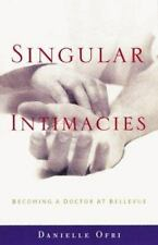 Singular Intimacies: Becoming a Doctor at Bellevue-ExLibrary