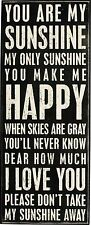 PRIMITIVE WOOD BOX SIGN~YOU ARE MY SUNSHINE YOU MAKE ME HAPPY WHEN SKIES GRAY