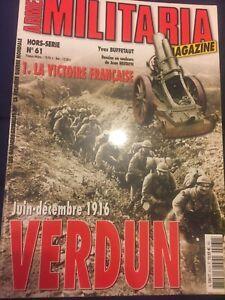 Militaria Magazine Hors Serie 61 Juin-decembre 1916 Verdun