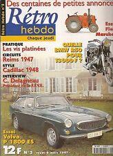 RETRO HEBDO 2 VOLVO P1800 ES BMW R50/2 TRACTEU FIELD MARSHALL REIMS 47 GORDINI