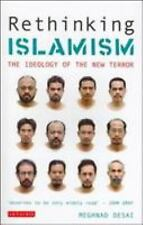 Rethinking Islamism: The Ideology of the New Terror