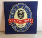 """COLORFUL RING WOOD BREWERY OLD THUMPER ALE ACRYLIC SIGN 18.75"""" X 18.75"""""""
