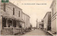 Ste CROIX du MONT (33) - Village de MOUNET