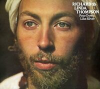 Richard and Linda Thompson - Pour Down Like Silver [CD]
