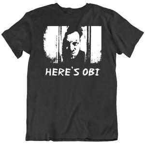 Doctor Sleep Movie Fan Funny Here's Obi Parody   T Shirt
