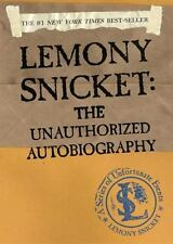 A Ser. of Unfortunate Events: Lemony Snicket : The Unauthorized Autobiography...