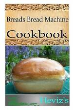 NEW Breads Bread Machine by Heviz's