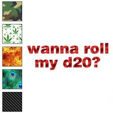 Wanna Roll My D20 Dice Decal Sticker Choose Pattern + Size #1230
