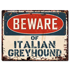 PPDG0130 Beware of ITALIAN GREYHOUND Plate Rustic TIN Chic Sign Decor Gift