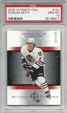 2005 Ultimate Collection #141 Duncan KEITH - PSA 10+++ RC Blackhawks /599