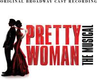 Pretty Woman (Origin - Pretty Woman: The Musical (Original Broadway Cast Recordi
