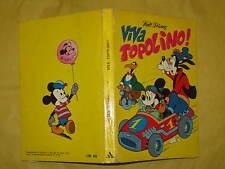 I CLASSICI WALT DISNEY VIVA TOPOLINO PRIMA EDIZIONE 1973